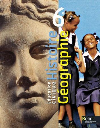 Histoire-Geographie ; Education Civique ; 6eme ; Manuel De L'Eleve
