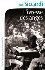 Vente EBooks : L'Ivresse des anges  - Jean Siccardi