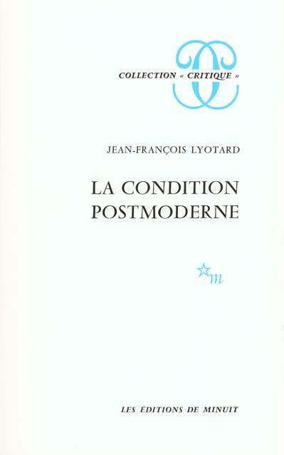 La condition postmoderne rapport sur le savoir