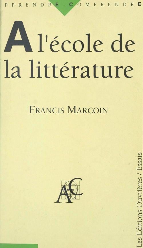 A l'ecole de la litterature