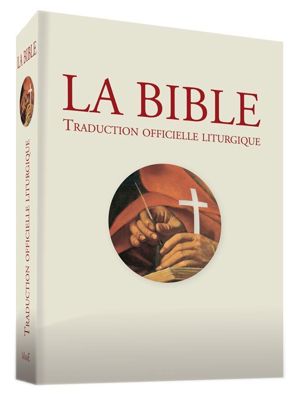 LA BIBLE. TRADUCTION OFFICIELLE LITURGIQUE - BROCHEE