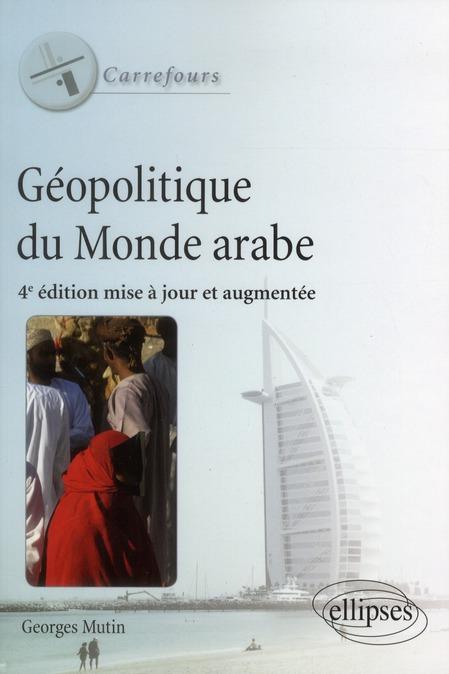 Geopolitique Du Monde Arabe 4eme Edition