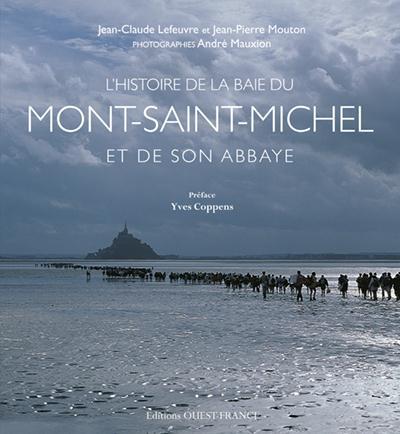 L'histoire de la baie du Mont-Saint-Michel et de son abbaye