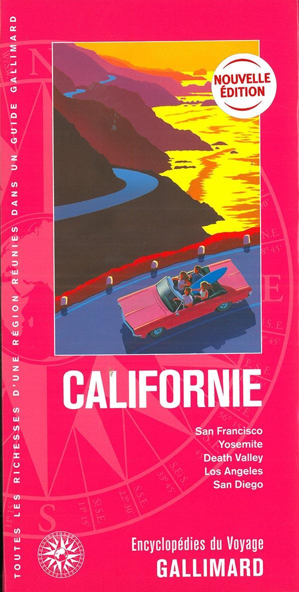 Californie ; San Francisco, Yosemite, Death Valley, Los Angeles, San Diego (édition 2019)