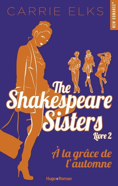 The Shakespeare sisters T.2 ; à la grâce de l'automne