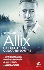 Vente EBooks : Lorsque j'étais quelqu'un d'autre  - Stéphane Allix