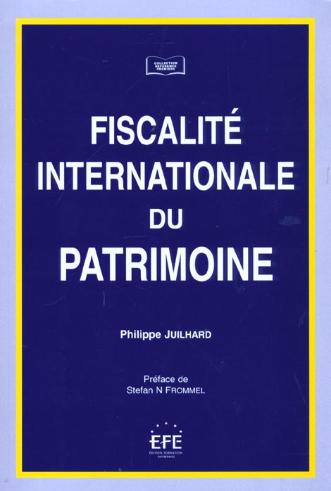 Fiscalite internationale du patrimoine (la)