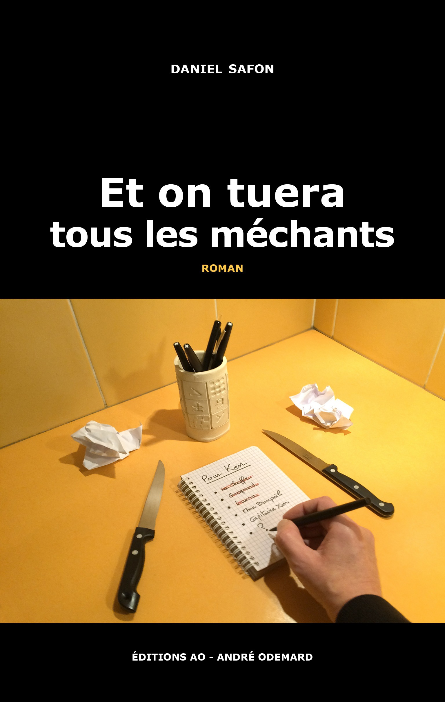 Et on tuera tous les mechants