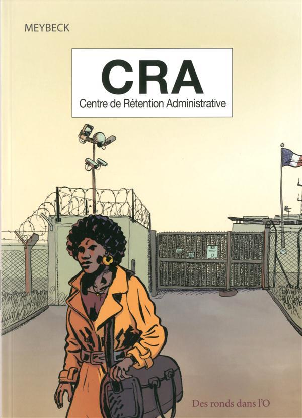 CRA ; centre de rétention administrative