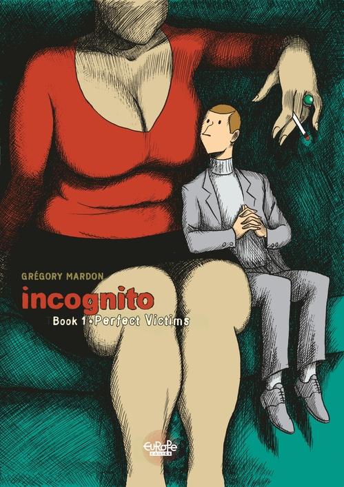 Incognito - Volume 1 - Perfect Victims