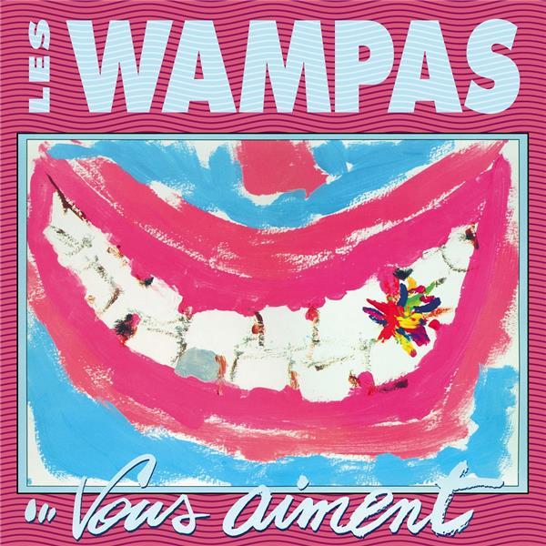 Les Wampas... vous aiment