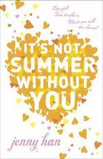 Vente Livre Numérique : It's Not Summer Without You  - Jenny Han