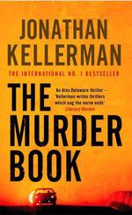 Vente Livre Numérique : The Murder Book (Alex Delaware series, Book 16)  - Jonathan Kellerman