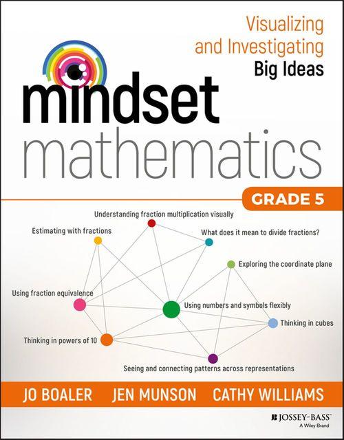 Vente Livre Numérique : Mindset Mathematics  - Cathy Williams  - Jo Boaler  - Jen Munson