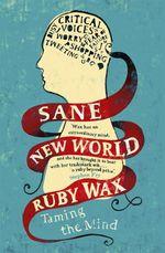 Vente EBooks : Sane New World  - Ruby Wax