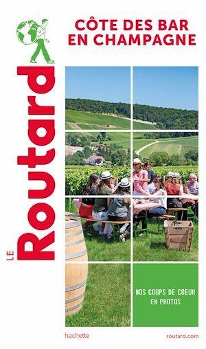 guide du Routard ; Côte des Bar en Champagne