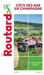 Vente EBooks : Guide du Routard Côte des Bar en Champagne  - COLLECTF