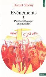 Vente Livre Numérique : Evénements I - Psychopathologie du quotidien  - Daniel Sibony