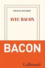 Vente Livre Numérique : Avec Bacon  - Franck Maubert