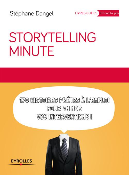 storytelling minute ; 170 histoires prêtes à l'emploi pour animer vos interventions