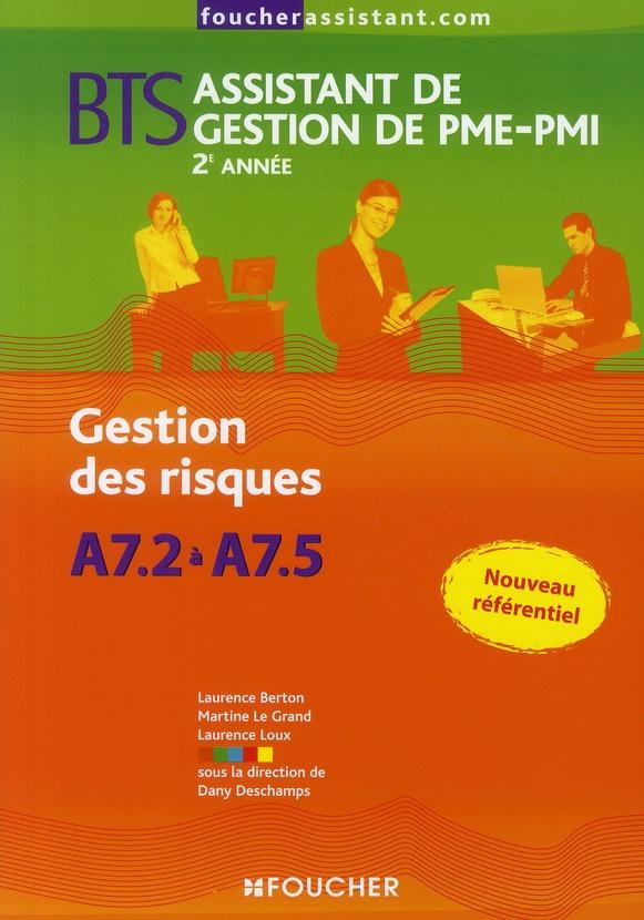Gestion Des Risques A7.2 A A7.5 ; Bts Assistant De Gestion De Pme-Pmi, 2e Annee