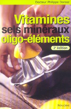 Vitamines Sels Mineraux 2e Ed