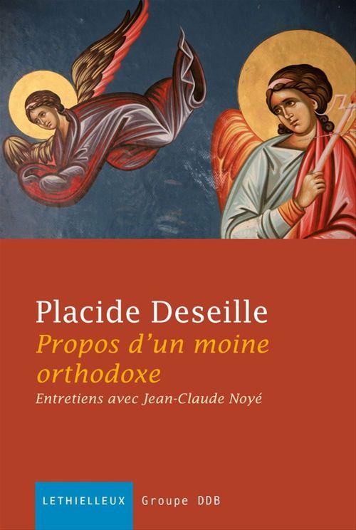Propos d'un moine orthodoxe ; entretiens avec Jean-Claude Noyé