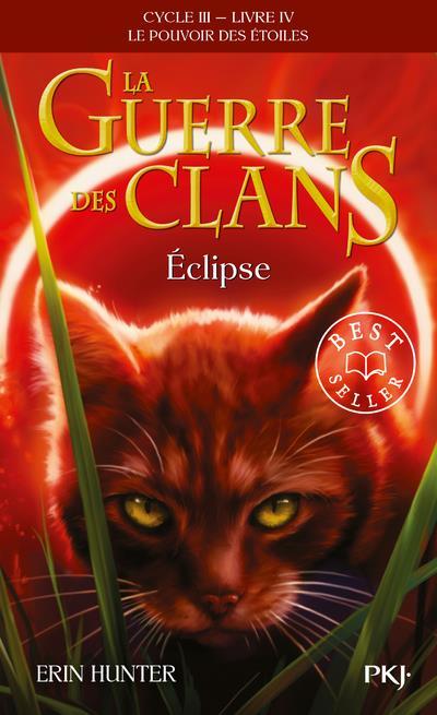la guerre des clans - cycle 3 ; le pouvoir des étoiles t.4 ; éclipse