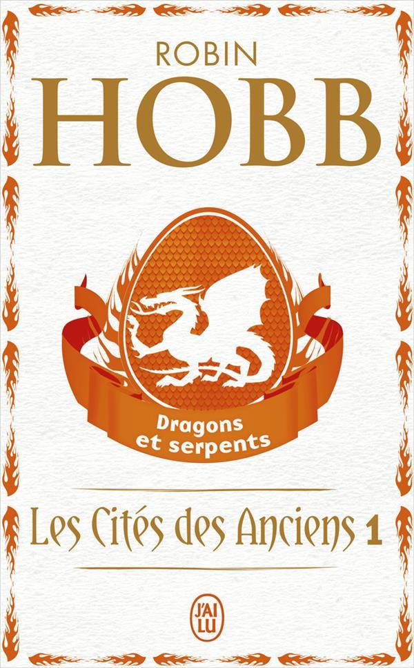 Les cités des anciens t.1 ; dragons et serpents