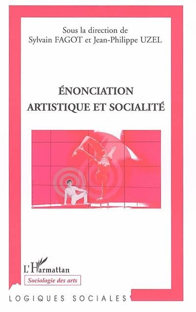 Enonciation artistique et socialite