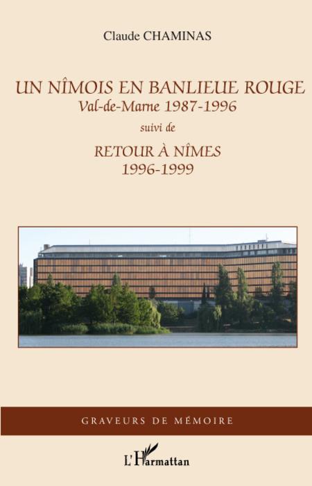 Un nîmois en banlieue rouge, Val-de-Marne (1987-1996) ; retour à Nîmes (1996-1999)
