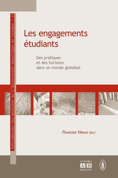 Les engagements étudiants ; des pratiques et des horizons dans un monde globalisé