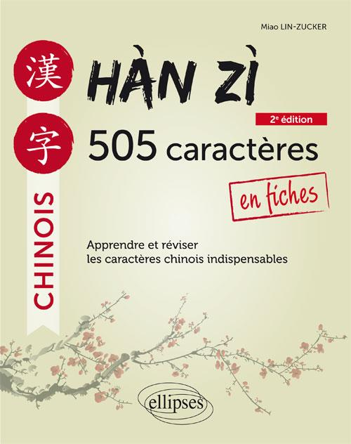 Chinois ; hàn zì ; 505 caracteres ; en fiches