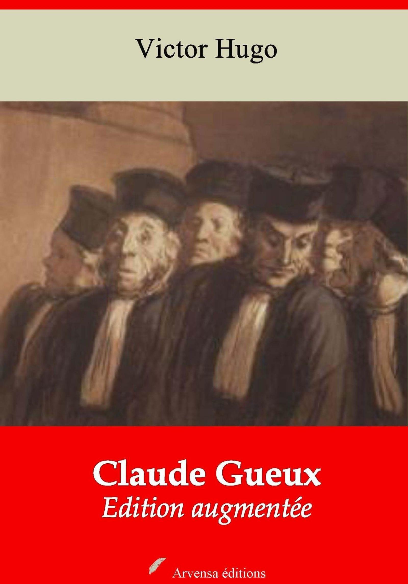Claude Gueux - suivi d'annexes