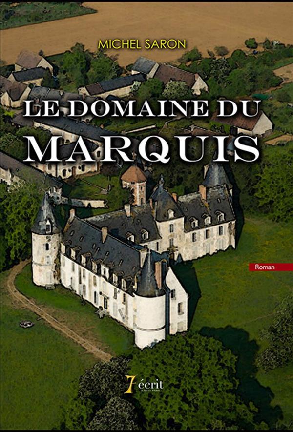 le domaine du marquis