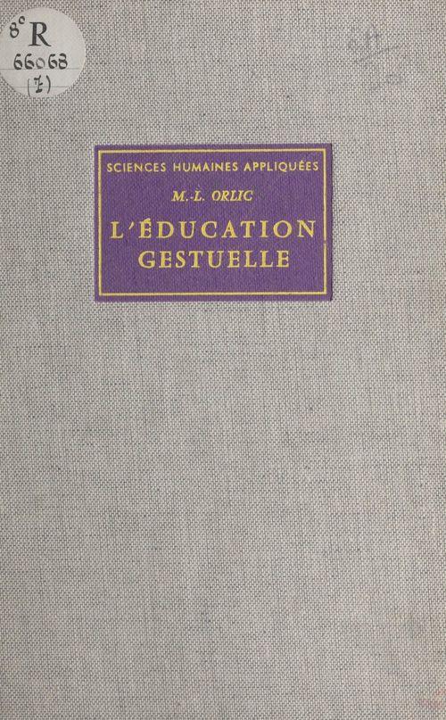 L'éducation gestuelle