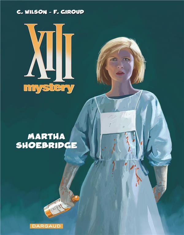 XIII Mystery T.8 ; Martha Shoebridge