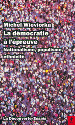 Vente Livre Numérique : La démocratie à l'épreuve  - Michel WIEVIORKA
