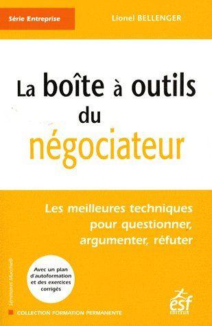 La boîte à outils du négociateur