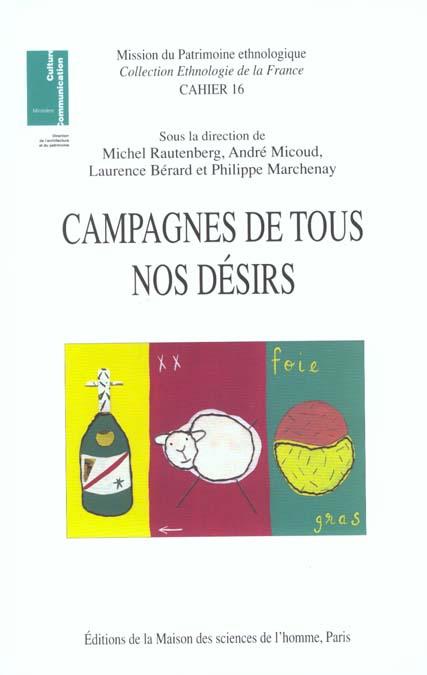 Campagnes de tous nos desirs ; patrimoines et nouveaux usages sociaux