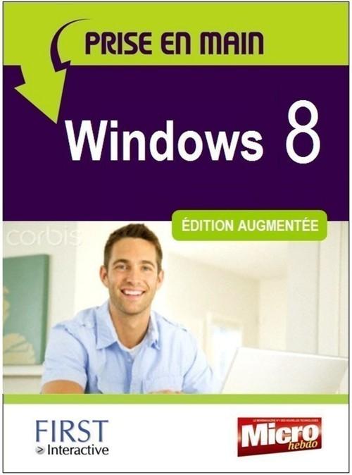 Prise en main ; Windows 8 ; édition augmentée