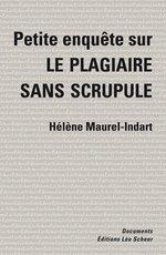 Vente Livre Numérique : Petite enquête sur le plagiaire sans scrupule  - Hélène Maurel-Indart
