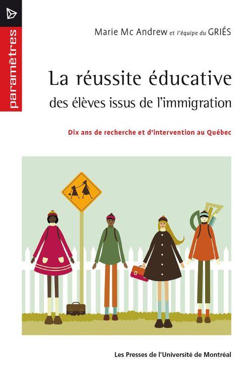 La reussite educative des eleves issus de l immigration. dix ans de recherche et