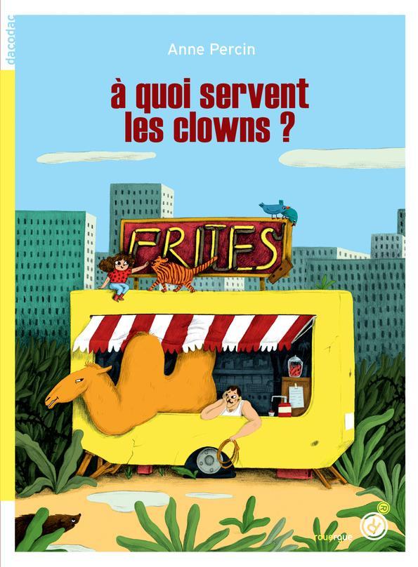 à quoi servent les clowns ?