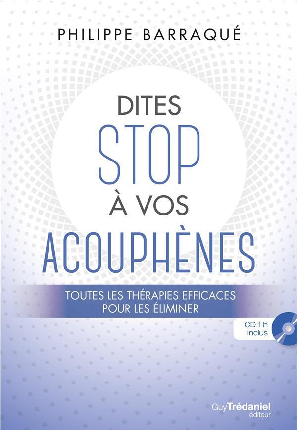 Dites stop à vos acouphènes ; toutes les thérapies efficaces pour les éliminer