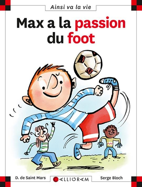 Max à la passion du foot