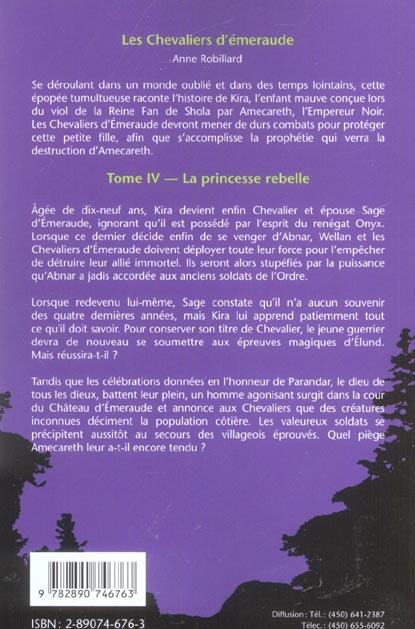 Les chevaliers d'Emeraude T.4 ; la princesse rebelle