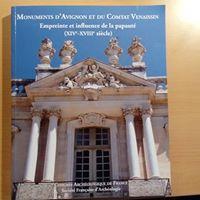 Congres archéologique du Vaucluse ; monuments d'Avignon et du comtat venaissin : empreinte et influence