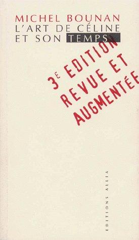 L'Art De Celine Et Son Temps (5e Edition)