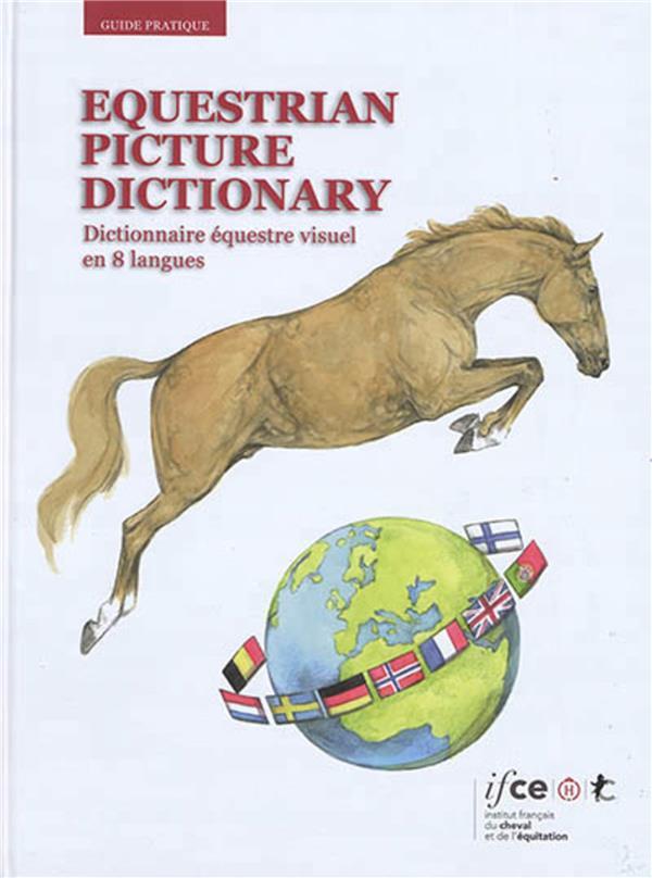 Equestrian picture dictionary ; dictionnaire équestre visuel en 8 langues